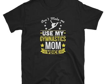 Gymnastics Mom Shirt Gymnastics Gift Mom Voice