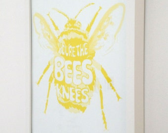 Beautiful yellow bumble bee illustration with 'You're the bees knees' written inside the bumble bee
