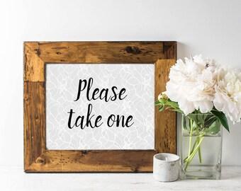Please Take One Sign - Printable Wedding Sign - Wedding Favor Sign - Gray Wedding Decor - Lace Wedding Decor - Bridal Shower Favors Sign