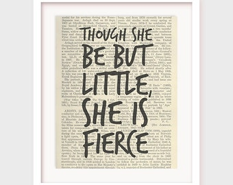 Girl Nursery Decor, Shakespeare Quote, Though She Be But Little, She is Fierce, Printable Quote Instant Download