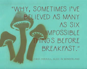 11x14 POSTER Alice in Wonderland Quote Impossible Lewis Carroll Wall Art