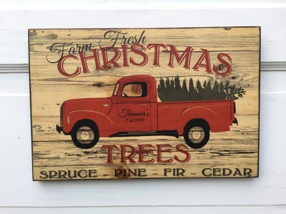 Personalized Vintage Farm Fresh Christmas Trees Sign Wood- Vintage Farm House Christmas Art Decor- Custom Retro Christmas Truck Farmhouse