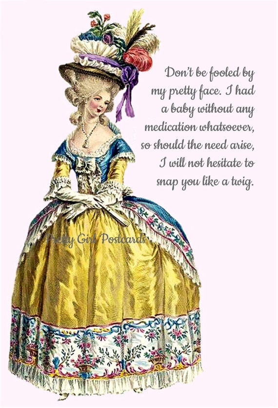 "Powerful Woman Marie Antoinette Postcard Funny Card Witty Quote ""Don't Be Fooled By My Pretty Face..."" Flower Hat Pretty Girl Postcards"