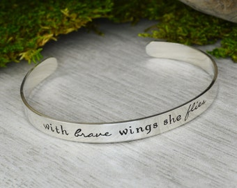 With Brave Wings She Flies Hand Stamped Aluminum Brass or Copper Bracelet