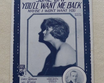Some Day You'll Want Me Back  Vintage sheet music 1919 sheet music Collectible sheet music Romantic music Cover art