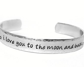 Personalized Cuff - I love you to the moon and back - Aluminum Cuff Bracelet - Hand stamped Jewelry
