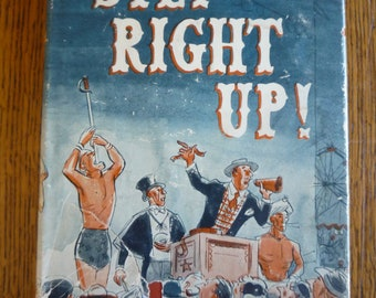 Vintage 1951 Step Right Up! By Dan Mannix Carnival Biography HC DJ Book