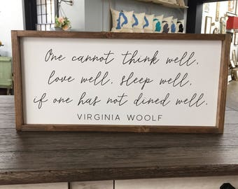 LARGE Virginia Woolf Quote Framed Wood Sign Dine Well Custom Wall Art Farmhouse Style
