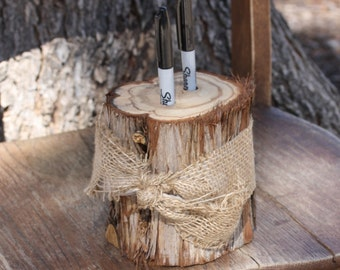 Rustic Wedding Decor, Pen or Marker Holder, tree stump, 2 holes, burlap ribbon, for rustic, outdoor, barn, garden wedding, party, event