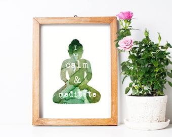 Buddha Art green watercolor painting with quote - Art Print - Silhouette Buddha painting - I am calm and meditate - yoga studio art