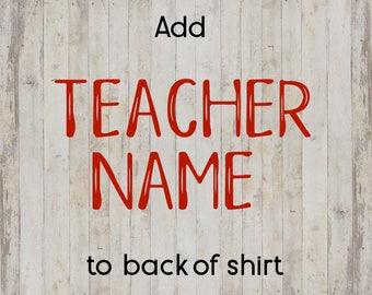 Add Name to back of Teacher Shirt