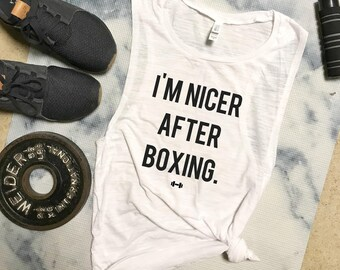 I'm Nicer After Boxing Workout Tank, Boxing, Boxing Tank, Kickboxing, Womens Workout Tank, Funny Workout Tank, Fitness Tank, Gym Tank, Boxer