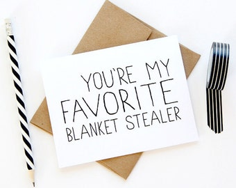 Anniversary Card - You're My Favorite Blanket Stealer