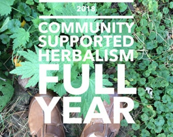 Community Supported Herbalism FULL YEAR 2018 Subscription