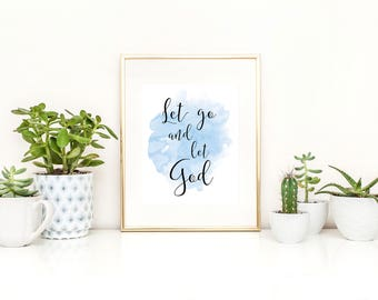 Recovery Printable / Sobriety Printable / Let Go and Let God / Sobriety Gift / AA Gift / AA Printable / Encouraging Printable / Up to 11x14