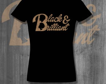 T shirt Black & Brilliant 2 T-Shirt Plus Size Clothing African Clothing African Shirt Nubian african tops and tees homemade afrocentric gift