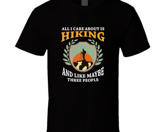 Hiking t-shirt. Hiking tshirt for him or her. Hiking tee as a Hiking idea gift. A great Hiking gift with this Hiking t shirt