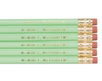 MO MONEY Mo Problems pencil set. Mint pencils. Funny pencils. Back to school supplies. Gifts for grads. Office supplies. Motivational pencil