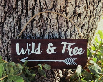 """Hand Painted Rustic Bohemian """"Wild & Free"""" Reclaimed Mahogany Wood Hanging Wall Sign"""