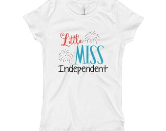 Little Miss Independent Fourth of July America USA Indepence Day Girl's T-Shirt