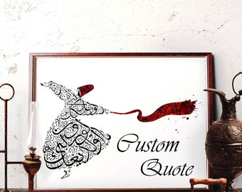 CUSTOM QUOTE - Mevlana Calligraphy Watercolor Art, Rumi Quotes Wall Art, Whirling Dervish Decor, Sufi Red Hat, Scarf, Semazen Islamic Art
