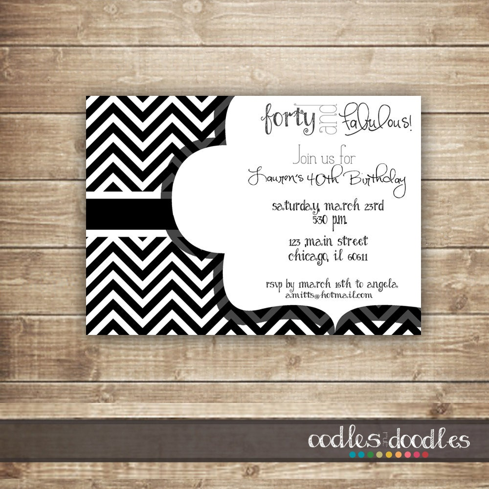 40 and Fabulous Black and White Birthday Invitation 30th