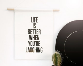 Life is Better When You're Laughing - Canvas Banner