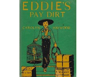 Carolyn Haywood vintage children's chapter book Eddie's Pay Dirt, book 4 of Eddie Wilson series, great retro 1950s homeschool reading story