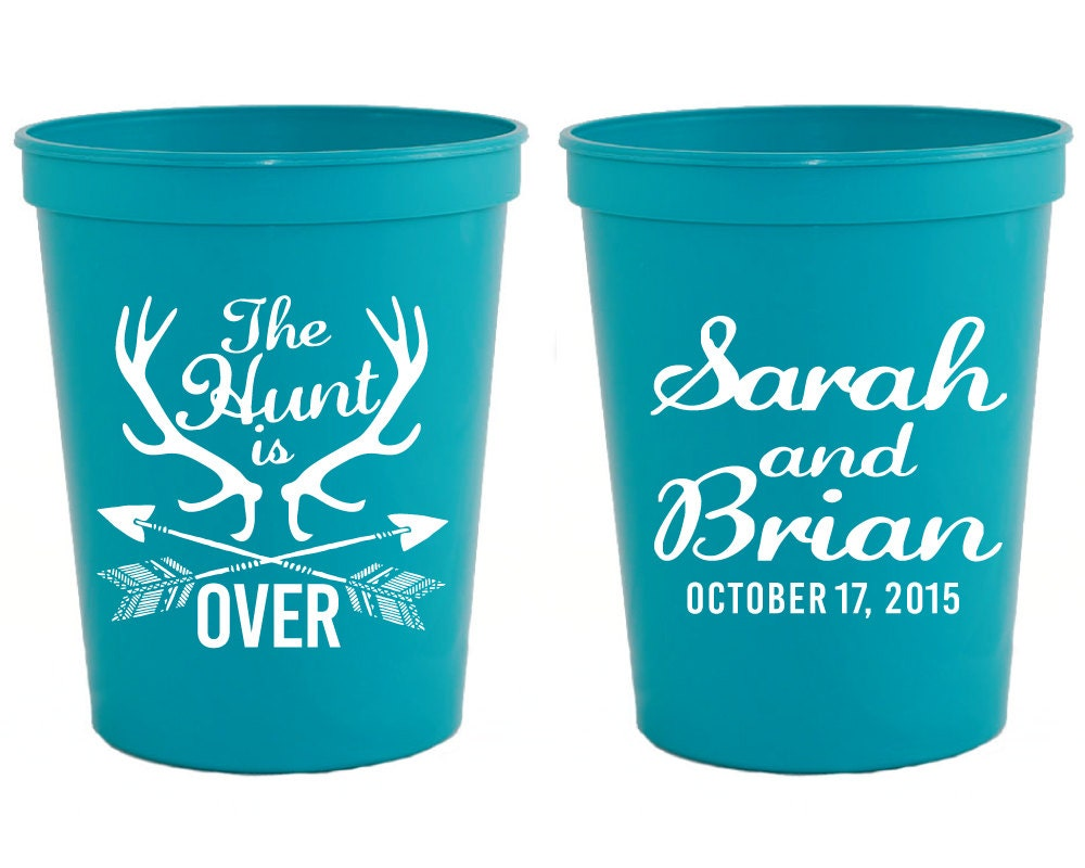 Personalized Plastic Cups Hunt Is Over Party Cups Wedding