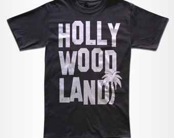 Hollywood Land T Shirt - Graphic Tees For Men, Women & Children - Short Sleeve and Long Sleeve Available - LA, CALI, HOLLYWOOD