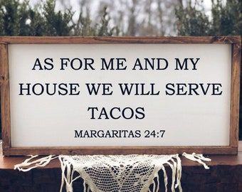 As For Me And My House We Will Serve Tacos Taco Sign Dining Room