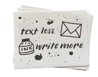 Text Less. Write More. Ink Splatter - Letterpress Postcard Set of Five