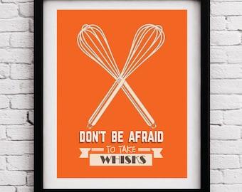 Marvelous Orange Funny Kitchen Art Print, Whisk Quote Poster, Kitchen Art, Kitchen  Print,