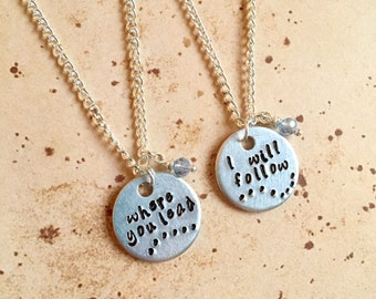 Where you lead, I will follow - Hand Stamped Necklace/Bangle Set