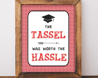 The Tassel Was Worth The Hassle Graduation Party Sign, Red BBQ Grad Party Sign, Barbecue Decor, 8x10 inch, INSTANT PRINTABLE