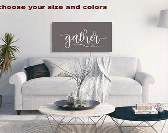 Large Gather Sign, Custom Canvas Wall Art, Typography, Home Decor, Dining Room, Kitchen Art, Word Wall Art