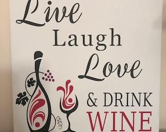 Live Laugh Love Wine