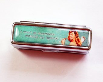 Lipstick holder, Lipstick case, Retro, Lipstick case with mirror, Lipbalm Case, gift for her, I won't go anywhere without my lipstick (4873)