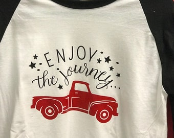 Enjoy the Journey Raglan Shirt