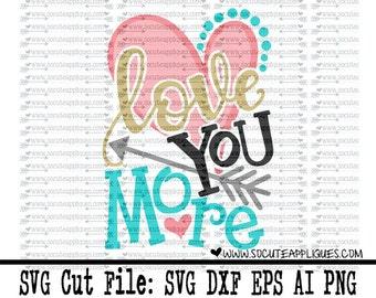 Love you more most svg, wedding svg, Valentines Day SVG, valentine cut file, heart svg, socuteappliques, engagement svg, arrow svg