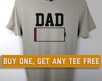 SALE TODAY: Dad Low Battery T-Shirt, mens funny t-shirts, Gift For Father, Fathers Day Gift, Husband, Boyfriend, Birthday