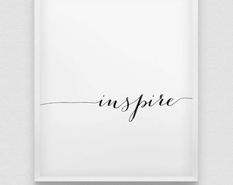 inspire print // black and white home decor // typographic office decor // minimalistic print // office decor // inspirational print