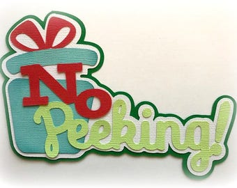 No peeking!  title christmas  premade paper piecing 3d die cut by my tear bears kira