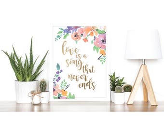 Love is a Song that Never Ends (Bambi quote) - Watercolour and Rose Gold Foil Print