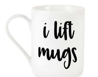 Mugs / Mugs With texts / I Lift Mugs / Workout Mugs / Workout / Drinking Cup / Coffee Lovers / Mugs With Saying / Gifts For Her