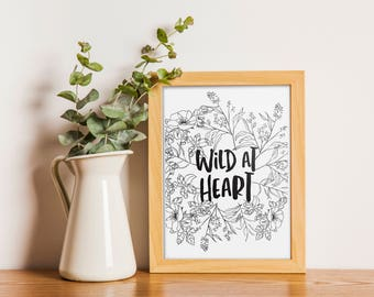 Wild at heart - INSTANT DOWNLOAD