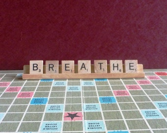 Breathe Scrabble Sign or Nameplate Made to Order