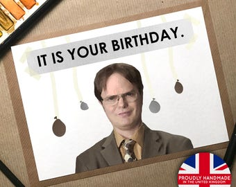 The Office, Dwight Schrute, Birthday Card, The Office Card, It is your birthday, Funny Card, The Office TV Show, The Office US, Dwight, Card