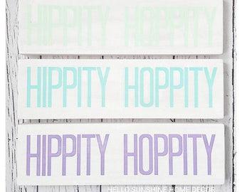 READY TO SHIP Hippity Hoppity