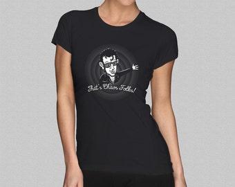 Jurassic Park 'That's Chaos Folks' Women's T-Shirt - Ian Malcolm, Jeff Goldblum Chaos Theory Girl's Shirt S M L XL XXL